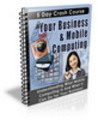 Your Business & Mobile Computing eBook (PLR)